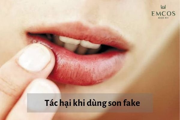tác hại của son môi rẻ tiền, tác hại của dùng son môi, tác hại của son kém chất lượng, dùng son fake có tác hại gì, đánh son fake có làm sao không, son fake