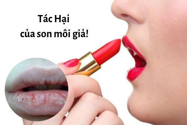 tác hại của son môi giả đến sức khỏe, cách nhận biết son môi giả, tác hại của son môi giả, son môi giả, tác hại của son môi, cách nhận biết son môi thật giả , làm giả son môi